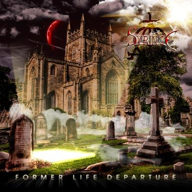 Syringe - Former Life Departure