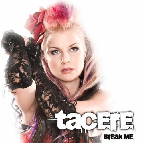 Tacere - Break Me