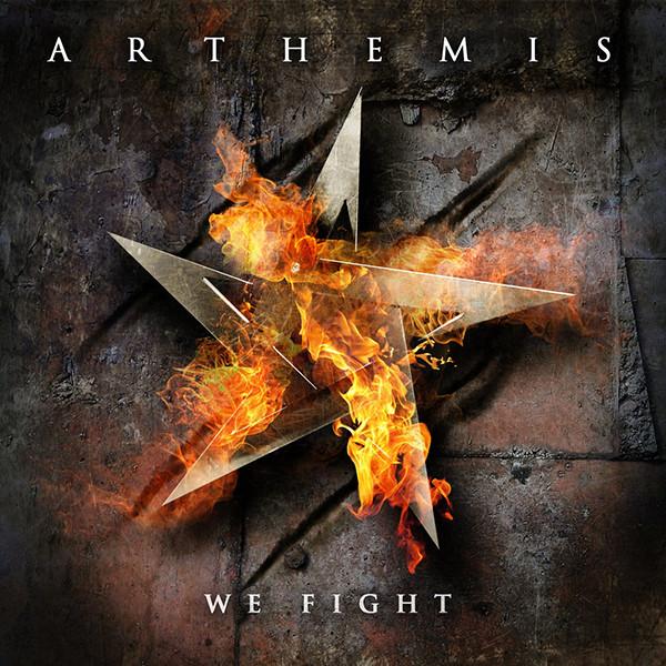 Arthemis - We Fight