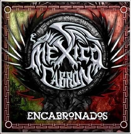 México Cabrón - Encabronados