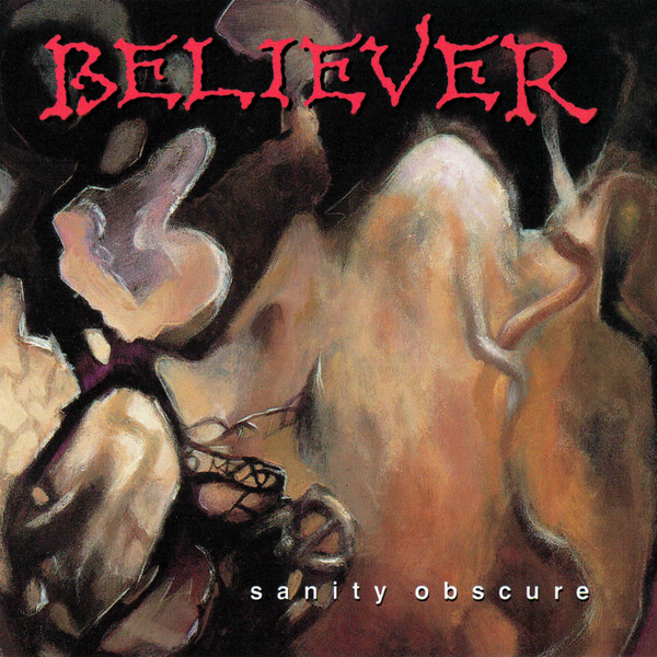 Believer - Sanity Obscure