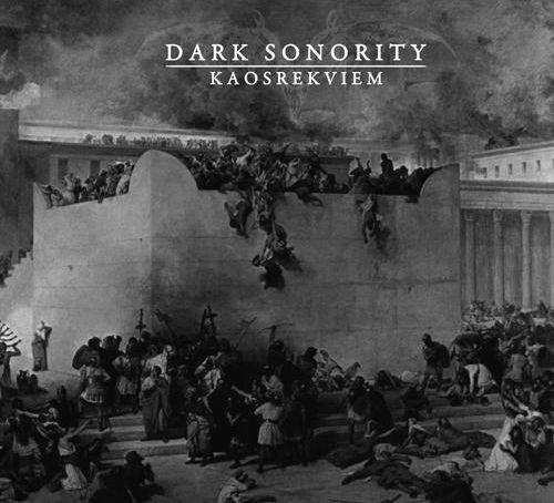 Dark Sonority - Kaosrekviem