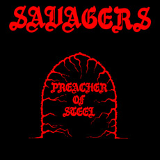 Savagers - Preacher of Steel