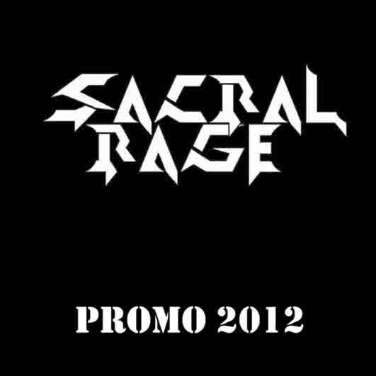 Sacral Rage - Promo 2012