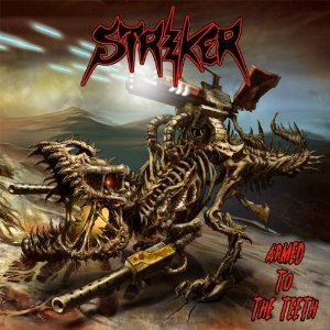 Striker - Armed To The Teeth (2012)