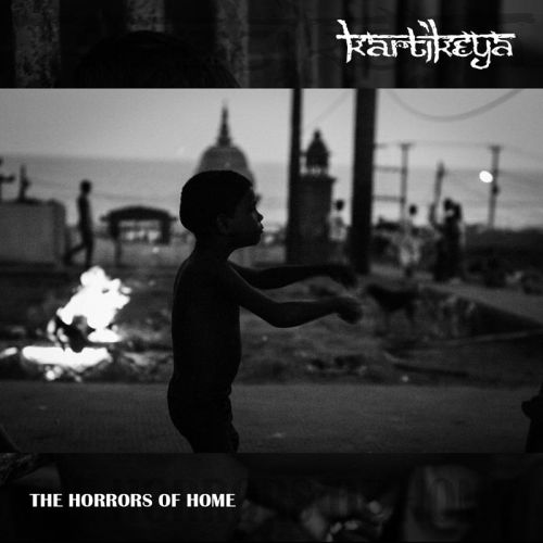 Kartikeya - The Horrors of Home