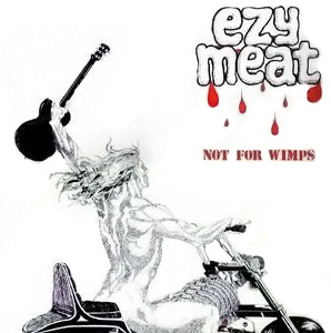 Ezy Meat - Not for Wimps