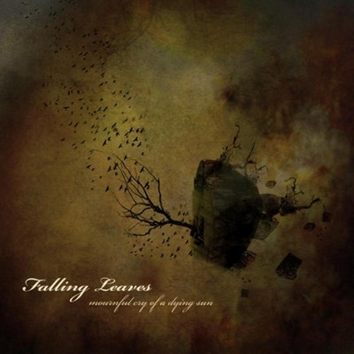 Falling Leaves - Mournful Cry of a Dying Sun