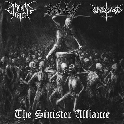 Unblessed / Archaic Winter / Melankoly - The Sinister Alliance