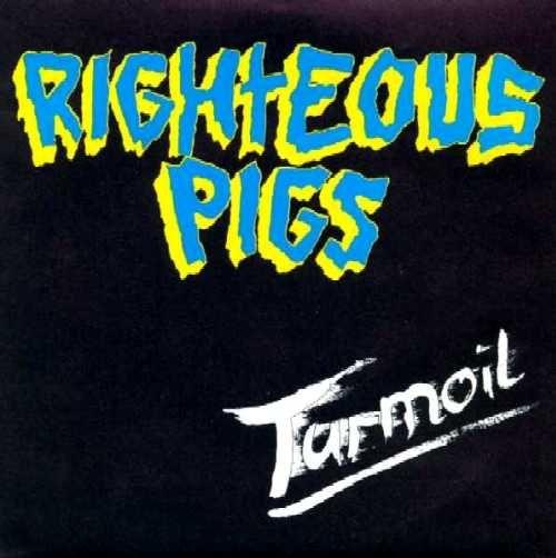 Righteous Pigs - Turmoil