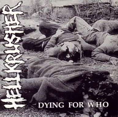 Hellkrusher - Dying for Who