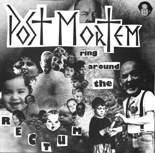 Post Mortem - Ring Around the Rectum