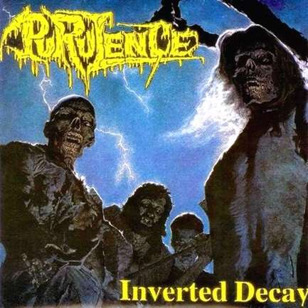 Purulence - Inverted Decay