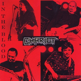Chariot - In the Blood