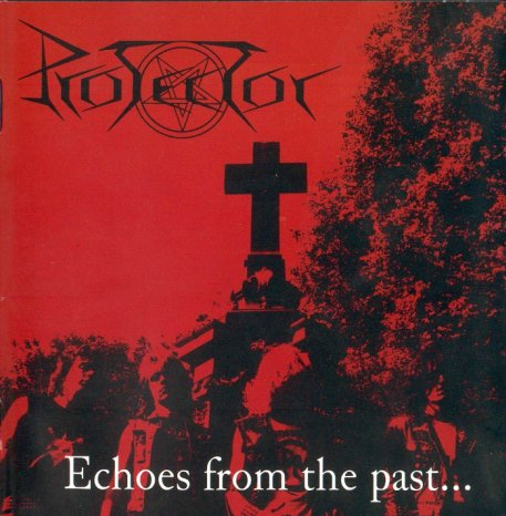 Protector - Echoes from the Past...