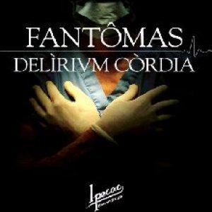 Fantômas - Delìrium Còrdia
