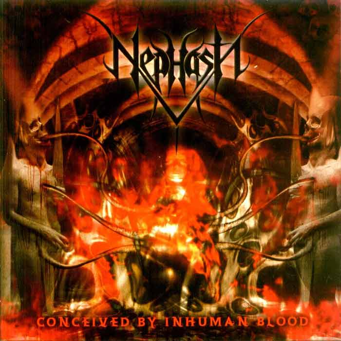 Nephasth - Conceived by Inhuman Blood