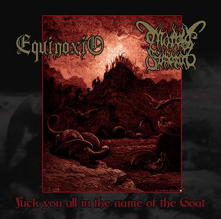 Morbid Funeral / Equinoxio - Fuck You All in the Name of the Goat
