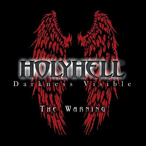 HolyHell - Darkness Visible - The Warning