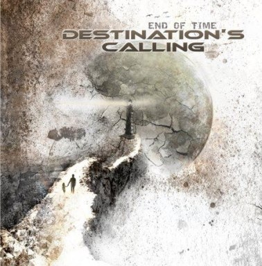 Destination's Calling - End of Time