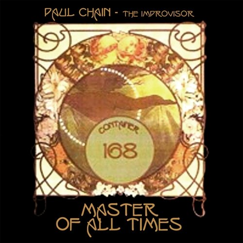 Paul Chain - Master of All Times