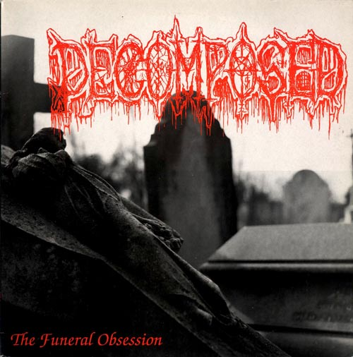 Decomposed - The Funeral Obsession