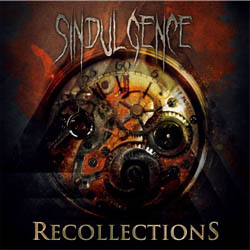 Sindulgence - Recollections