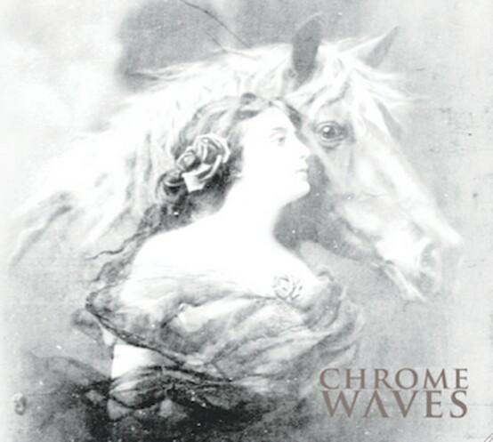 Chrome Waves - Chrome Waves