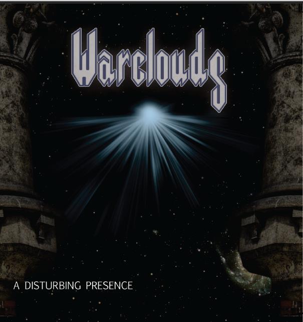 Warclouds - A Disturbing Presence