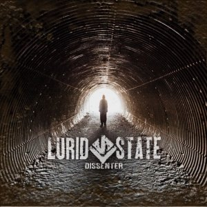 Lurid State - Dissenter