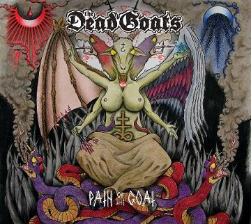 The Dead Goats - Path of the Goat