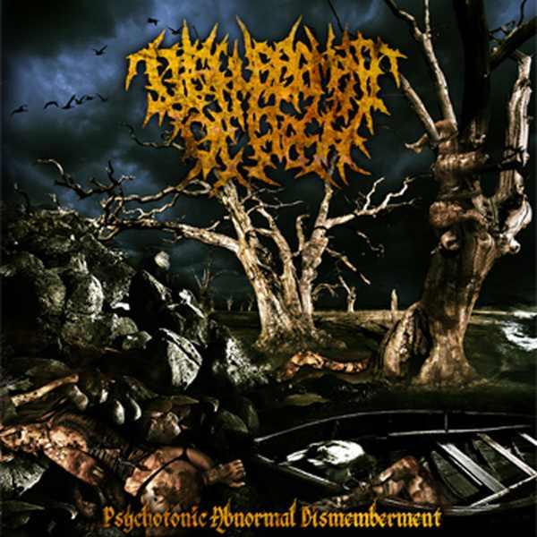 Disfigurement of Flesh - Psychotonic Abnormal Dismemberment
