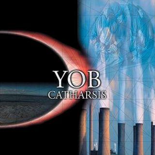 Yob - Catharsis