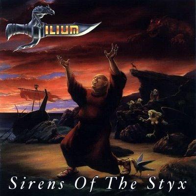 Ilium - Sirens of the Styx