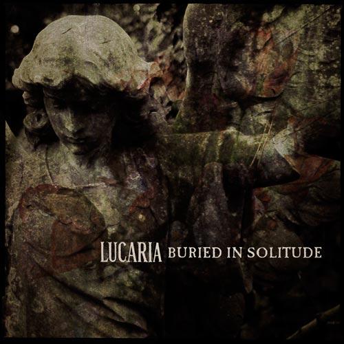 Lucaria - Buried in Solitude
