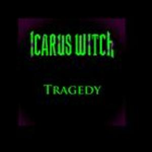 Icarus Witch - Tragedy
