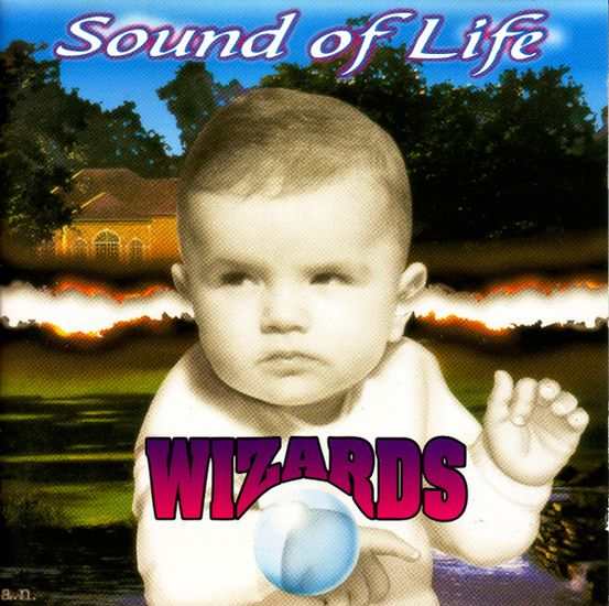 Wizards - Sound of Life
