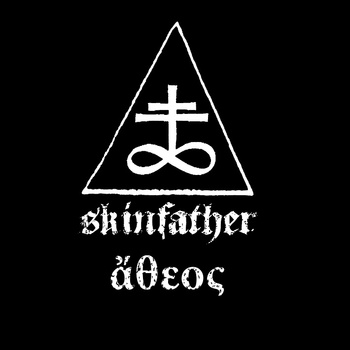 Skinfather - ἄθεος