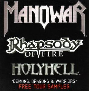 Rhapsody of Fire / Manowar / HolyHell - Demons, Dragons and Warriors