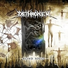 Dethroner - Blind Souls