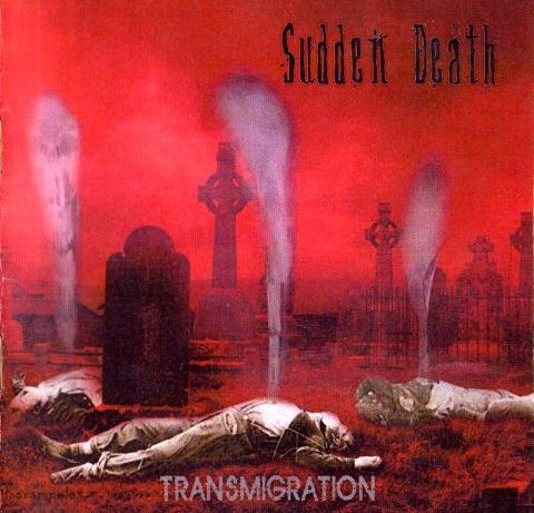 Sudden Death - Transmigration