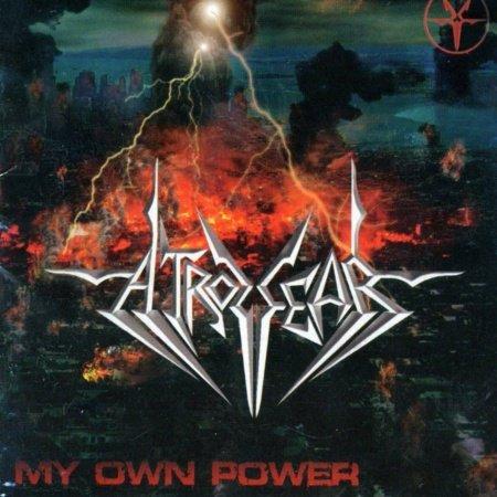 Atrozfear - My Own Power