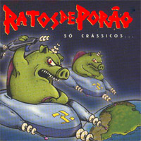Ratos de Porão - Só Crássicos