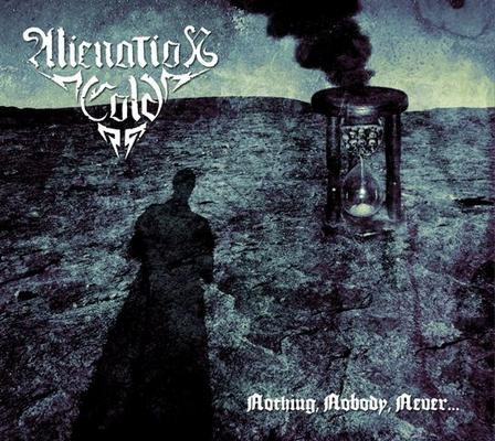 Alienation Cold - Nothing, Nobody, Never...