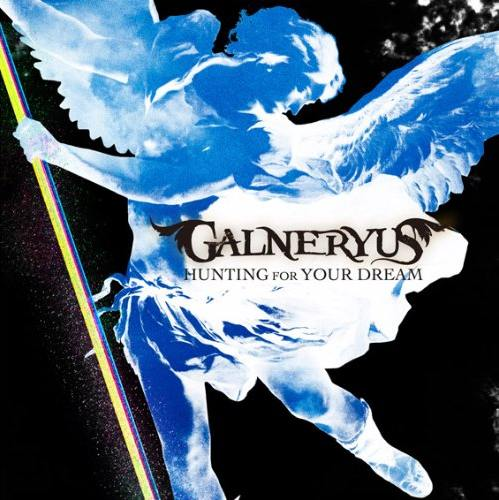 Galneryus - Hunting for Your Dream