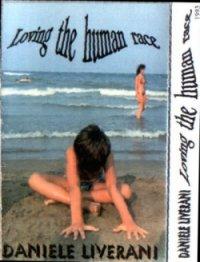 Daniele Liverani - Loving the Human Race