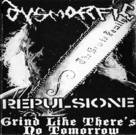 Dysmorfic - Grind like There's No Tomorrow