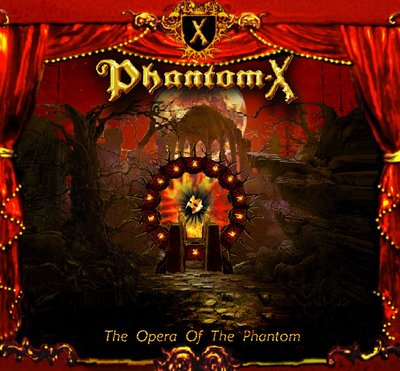 Phantom-X - The Opera of the Phantom