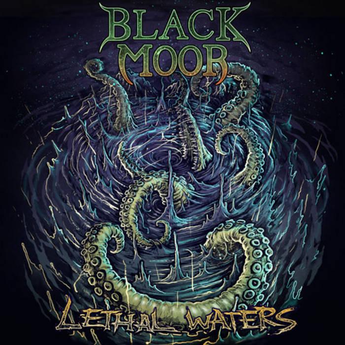 Black Moor - Lethal Waters