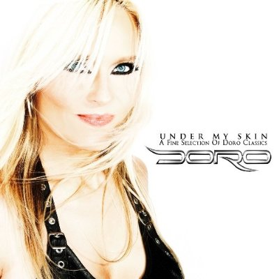Doro - Under My Skin (A Fine Selection of Doro Classics)